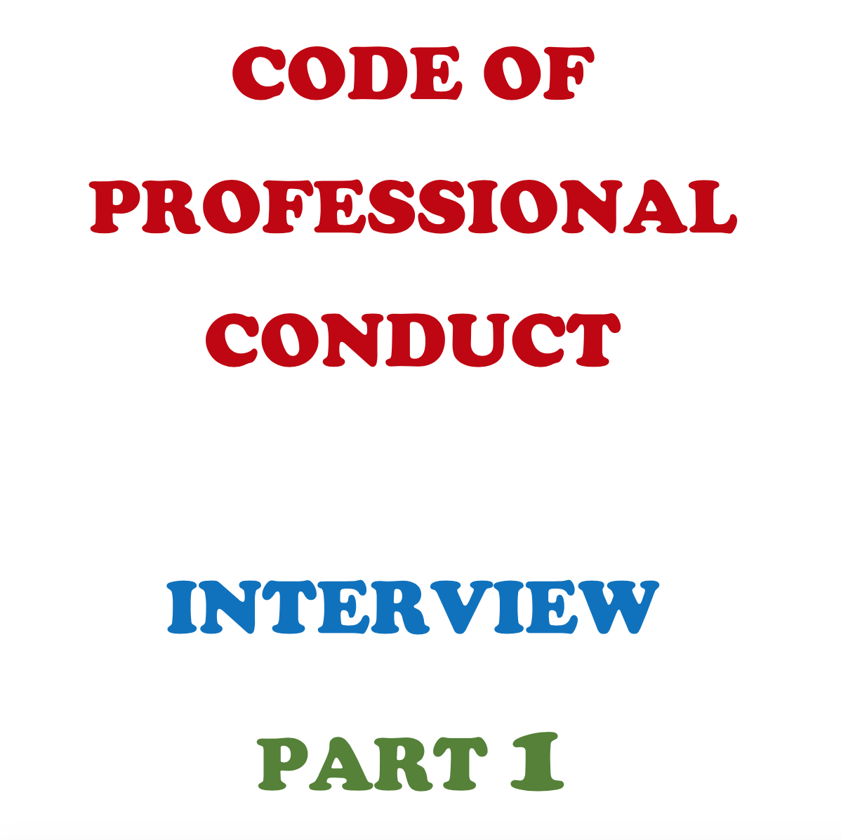 Ethics Professional Responsibility: Code Of Professional Conduct